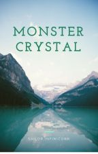 Monster Crystal by SailorFini