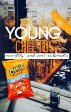 young Cheetos by youngcheetos