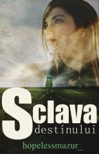 Sclava destinului (#ID spin-off) by hopelessmazur_
