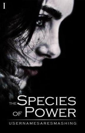 The Species of Power [Draft 2] by usernamesaresmashing