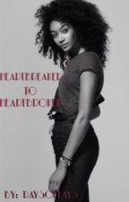 Heartbreaker To Heartbroken by RaysofKays