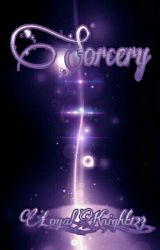 Sorcery  by Loyal_Knight_123