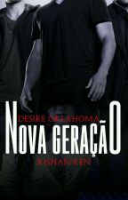 Desire- Oklahoma Nova Geração by kishanRen