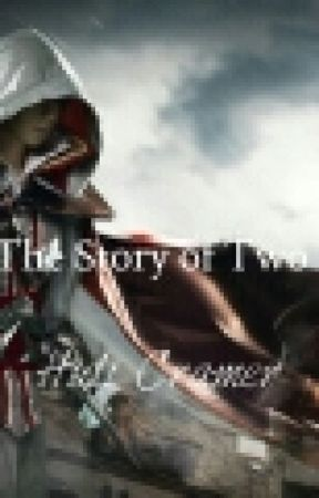 The Story of Two: Assassin Story by geekystirlingite713