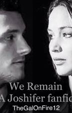 Joshifer (We Remain) by TheGalOnFire12