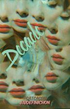 Decade {Jaidefinichon} by catcacom