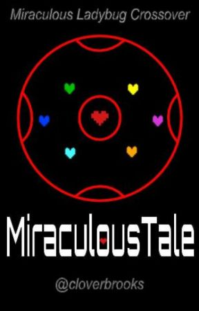 MiraculousTale by cloverbrooks
