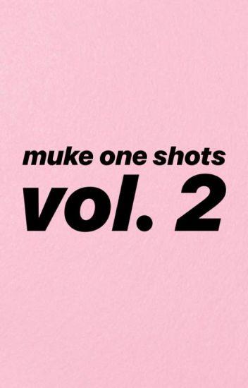 muke one shots: vol. 2