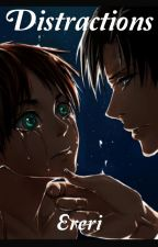 Distractions. (Ereri)  by theshippingmaster