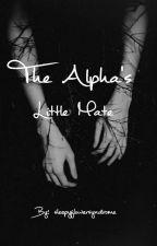 The Alpha's Little Mate by sleepyflowersyndrome