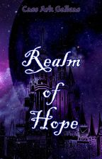 Realm of Hope by CassArkGalleas