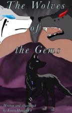 The Wolves of the Gems by LouiseHansen14