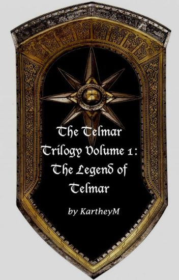 The Legend of Telmar (The Telmar Trilogy Vol. 1)