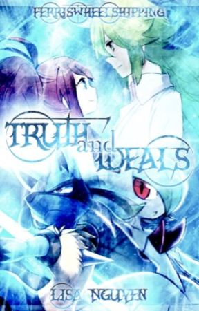 Truth and Ideals-Touko X N (Ferriswheelshipping) by _LisaNguyen_
