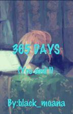 365 DAYS (you and i) by black_moana