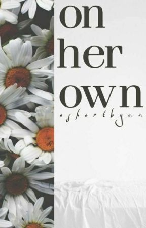 On Her Own by Charleise_Wright