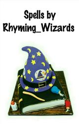 Spells by Rhyming Wizards by Rhyming_Wizards