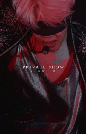Private Show || YoonMin by jimgi_d