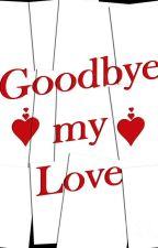 Goodbye my Love - SeongJeong by Betsylara