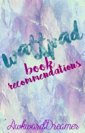 Some Of The Best Wattpad Stories || Wattpad Book Recommendations