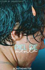 Piel de Menta by Bonithewriter