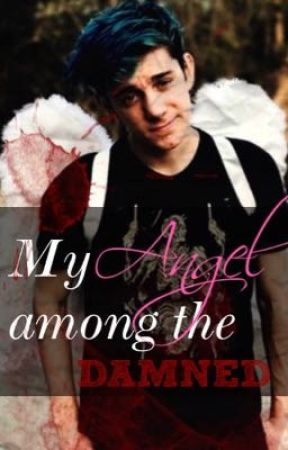 My Angel among the Damned (CrankGamePlays X Reader) by multifamtrash