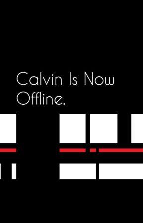 Calvin is now offline // Leafycynical by Nnnnnnnnnno