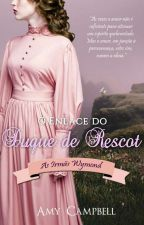 (DEGUSTAÇÃO) O Enlace do Duque de Rescot by AutoraAmyCampbell