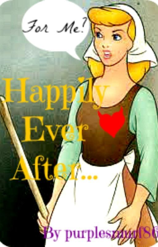 Happily Ever After...For Me? (Won Camp NaNoWriMo July 2015) by purplesmurf86