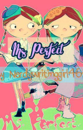 Ms. Perfect by Nerdywritinggirl4643