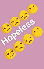 Hopeless by loraineenriquez7