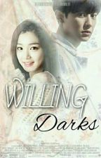 Willing Darks by ChanRefi