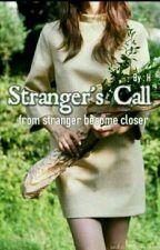 Stranger's Call by blacktodecember