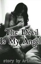 The Devil Is My Angel by AriniDM