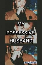 My Possessive Husband  by mevoyes_art12