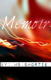 Memoir by MsShortie