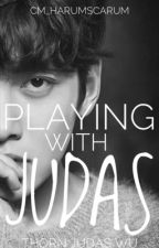 SKS 1: Playing With Judas #Wattys2017 by cm_harumscarum