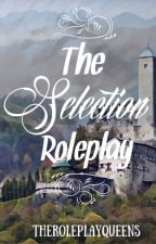 The Selection Roleplay by TheRoleplayQueens