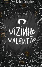 O Vizinho Valentão - 1 - Diego. by Isainguk