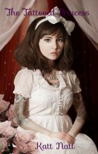 The Tattooed Princess by Katt_Natt