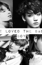 I loved the bad boy|One Shot by yunje_story