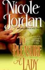 Para Possuir Uma Lady - To Pleasure a Lady - Nicole Jordan by KarolHayani