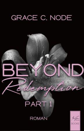 Beyond Redemption -Dark Eagerness (Bd. 1) by GraceCNode