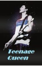 Teenage Queen (Calum hood FF) by NiamAndCakeGirl