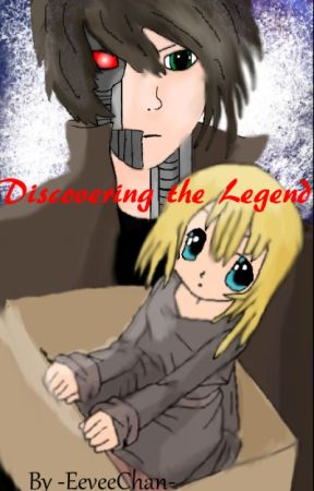Discovering the Legend by -EeveeChan-
