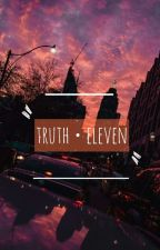 truth • eleven. by pavelisest
