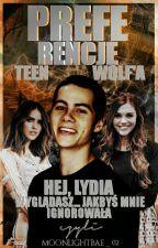 Hej,Lydia!Wyglądasz...jakbyś mnie ignorowała.Czyli Preferencje z Teen Wolf'a|✅ by moonlightbae_02