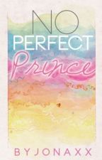 No Perfect Prince by jonaxx