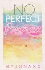 No Perfect Prince by jonaxx