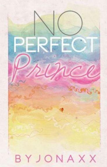 No Perfect Prince